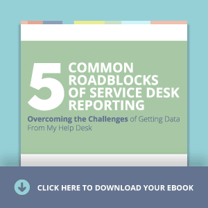 Learn the five most common roadblocks of service desk reporting.