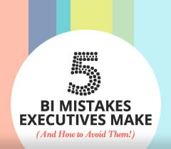 Avoid Costly Errors of BI Mistakes